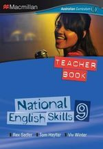 National English Skills 9 - Teachers Book : For the Australian Curriculum - Rex K. Sadler