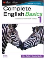 Complete English Basics 1 : A Class and Homework Course (2nd Edition) - Rex Sadler