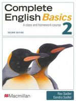 Complete English Basics 2 : A Class and Homework Course (2nd Edition) - Rex Sadler