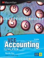 VCE Accounting Units 1 and 2 (Print and Digital Pack) : Fifth Edition - Neville Box