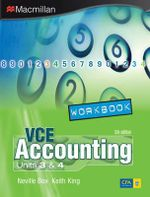 VCE Accounting Units 3 and 4 Workbook : Second Edition - Neville Box