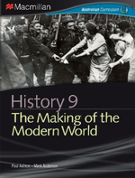 History 9 - The Making of the Modern World : Macmillan History - Paul Ashton