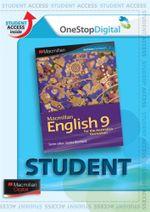 Macmillan English 9 : Digital Online Access for Students - Australian Curriculum Edition - Sandra Berhardt