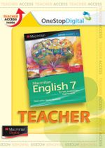 Macmillan English 7 : Digital Teacher Support - Australian Curriculum Edition - Sandra Berhardt