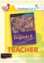 Macmillan English 9  : Digital Teacher Support - Australian Curriculum Edition - Sandra Berhardt