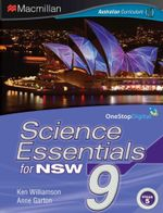 Science Essentials 9 for NSW : Student Textbook - Australian Curriculum Edition - Ken Williamson