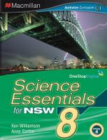 Science Essentials 8 for NSW : Digital Online Access for Students - Australian Curriculum Edition - Ken Williamson