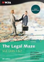 The Legal Maze - VCE Units 1 and 2 - Jim Ouliaris