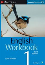 English Workbook 1 : Student Book - Australian Curriculum (3rd Edition) - Anne Mitchell