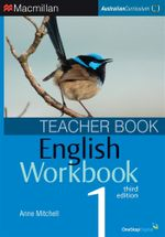 English Workbook 1  : Teacher Book - Australian Curriculum (3rd Edition) - Anne Mitchell