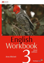 English Workbook 3 : Student Book - Australian Curriculum (3rd Edition) - Anne Mitchell