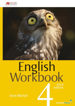 English Workbook 4 : Student Book - Australian Curriculum (3rd Edition) - Anne Mitchell