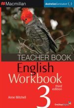 English Workbook 3  : Teacher Book - Australian Curriculum (3rd Edition) - Anne Mitchell