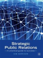 Strategic Public Relations : A Practical Guide To Success - Kim Harrison