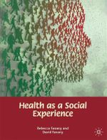 Health as a Social Experience - Fanany Rebecca