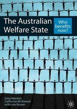The Australian Welfare State : 1st Edition - Marston McDonald