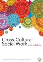 Cross-Cultural Social Work - Ling How Kee