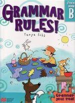 Grammar Rules! Book B : Grammar Rules! - Tanya Gibb