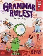 Grammar Rules! - Book F : Grammar Rules! - Tanya Gibb