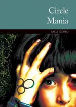 Circle Mania : Springboard 6 Lower: Realistic fiction - Sally Gould