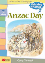 Anzac Day : For all Primary aged students - Cathy Cormack