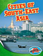 Environments Upper : Cities of Sth East Asia - MEA