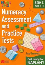 Maths Rules! Numeracy Assessment Pract C : Get ready for NAPLAN for ages 7-8 - Josie Ohrynowsky