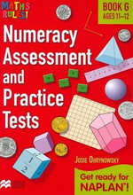 Maths Rules! Numeracy Assessment Pract G : Get ready for NAPLAN for ages 11-12 - Josie Ohrynowsky