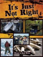 It's Just Not Right : Cause and Effect - Susie Brown