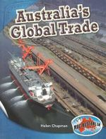 Social Systems and Structures Upper : Australia's Global Trade - Helen Chapman