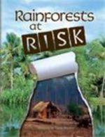 Rainforests at Risk : Cause and Effect - Susie Brown