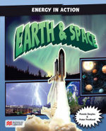 Energy in Action : Earth and Space - Pennie Stoyles