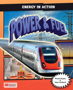 Energy in Action : Energy Resources, Power and Transport - Pennie Stoyles
