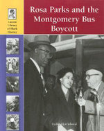 Rosa Parks and the Montgomery Bus Boycott : Rosaparks and Montgomery Bus Boycott - Lydia Bjornlund