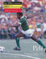 Pele : Soccer Superstar - Laurie Collier Hillstrom