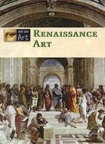 Renaissance Art : Renaissance Art -L - Stuart A Kallen