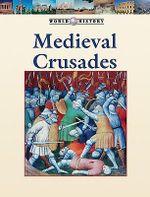 The Medieval Crusades : Medieval Crusades -L - Stephen Currie