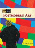 Postmodern Art : Post Modern Art -L - Stuart A Kallen