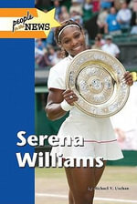 Serena Williams : SERENA WILLIAMS FC - Michael V Uschan