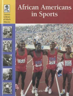 African Americans in Sports : AFRICAN-AMERICANS IN SPORTS -L - Carla Mooney