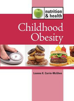 Childhood Obesity : CHILDHOOD OBESITY -L - L K Currie-McGhee