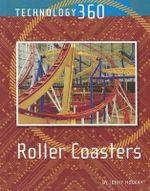 Roller Coasters : Technology 360 - Jenny MacKay