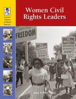 Women Civil Rights Leaders : WOMEN CIVIL RIGHTS LEADERS - Anne Wallace Sharp