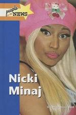 Nicki Minaj : NICKI MINAJ - Christie Brewer Boyd