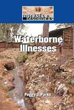 Waterborne Illnesses - Peggy J Parks