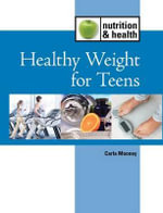 Healthy Weight Loss for Teens : 3 Volume Set