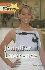 Jennifer Lawrence : People in the News