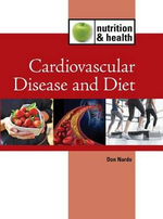 Cardiovascular Diet and Disease : Nutrition and Health