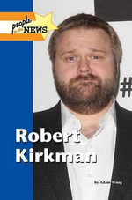 Robert Kirkman : People in the News
