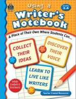 Using a Writer's Notebook, Grades 3-4 - Jane Webster
